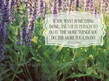 The More You Can Do Inspirational Quote Graphic by Lucille Ball