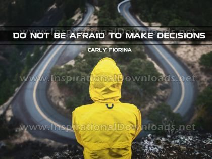 Make Decisions Inspirational Quote Graphic by Carly Fiorina