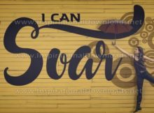 I Can Soar Inspirational Quote Graphic by Inspiring Thoughts