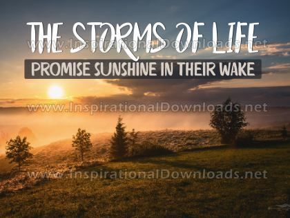 Storms Of Life Inspirational Quote Graphic by Inspiring Thoughts