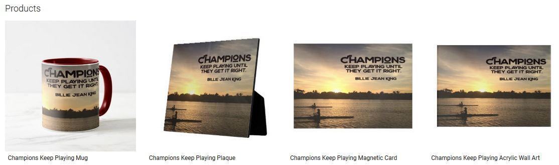 Champions Keep Playing Inspirational Quote Graphic Customized Products