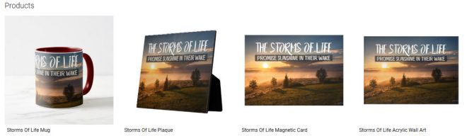 Storms Of Life Inspirational Quote Graphic Customized Products