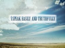 I Speak Easily And Truthfully Inspirational Quote Graphic