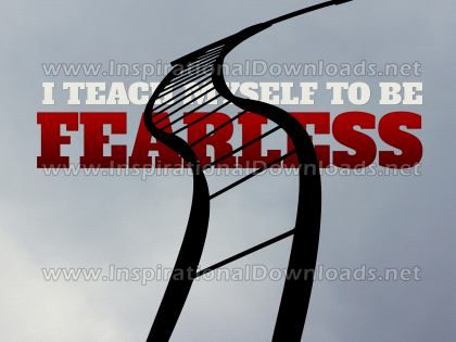 To Be Fearless Inspirational Quote Graphic