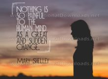 Painful To The Human Mind Inspirational Quote Graphic