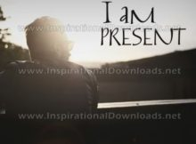 I Am Present Inspirational Quote Graphic