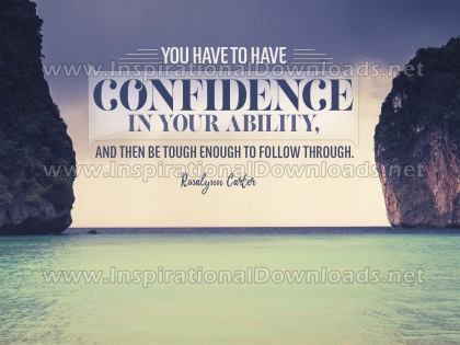 Confidence In Your Ability Inspirational Quote Graphic