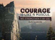Courage We Strengthen By Use Inspirational Quote Graphic