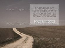 Worry Empties Today Of Strength Inspirational Quote Graphic