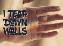 I Tear Down Walls Inspirational Quote Graphic