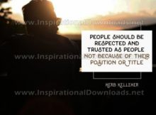 Respected And Trusted As People Inspirational Quote Graphic