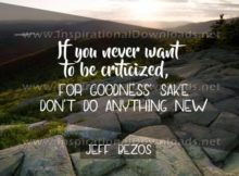 To Be Criticized Inspirational Quote Graphic