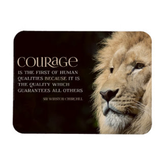Custom Inspirational Magnet: Courage Inspirational Magnet