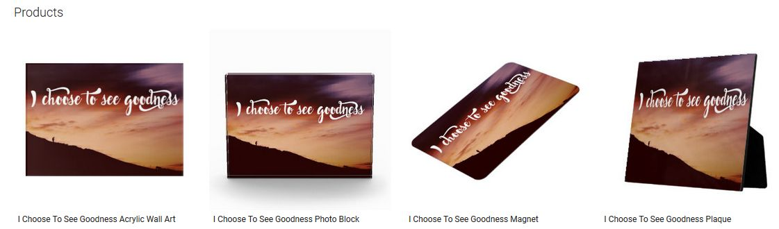 I Choose To See Goodness Inspirational Quote Graphic Customized Products