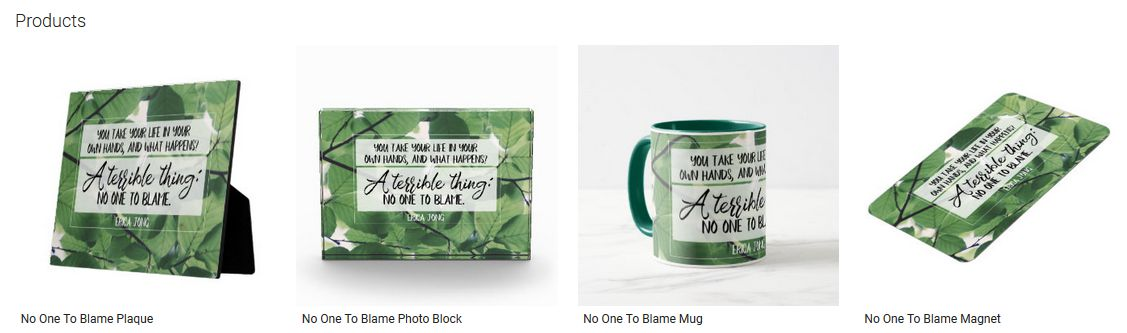 No One To Blame Inspirational Quote Graphic Customized Products