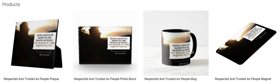 Respected And Trusted As People Inspirational Quote Graphic Customized Products