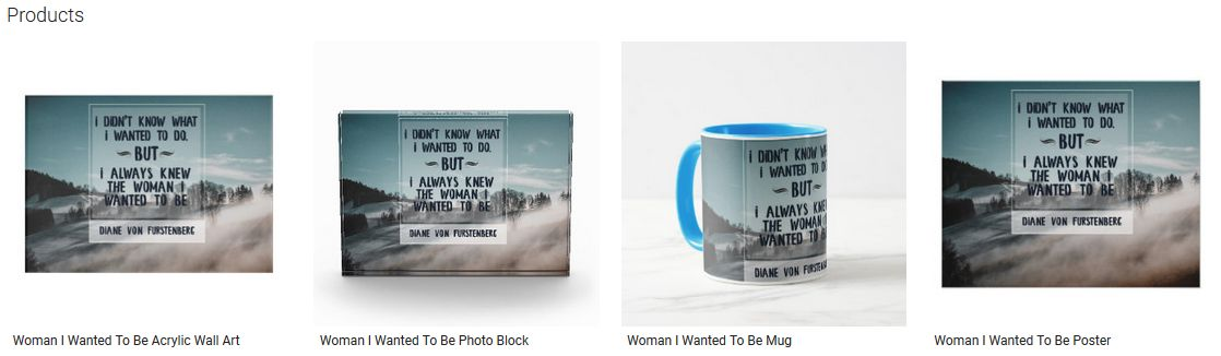 Woman I Wanted To Be Inspirational Quote Graphic Customized Products