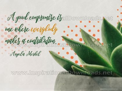 A Good Compromise Inspirational Quote Graphic