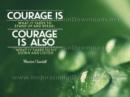 Courage Is What It Takes Inspirational Quote Graphic