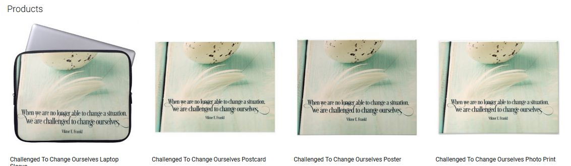 Challenged To Change Ourselves Inspirational Quote Graphic Customized Products