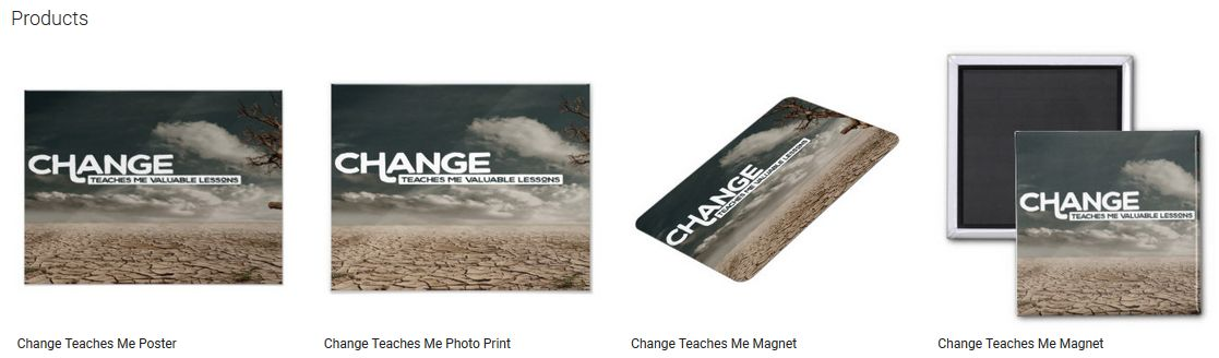 Change Teaches Me Inspirational Quote Graphic Customized Products