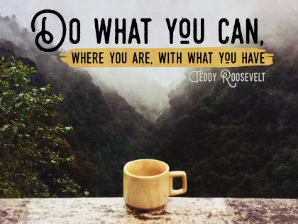 Do What You Can Inspirational Quote Graphic