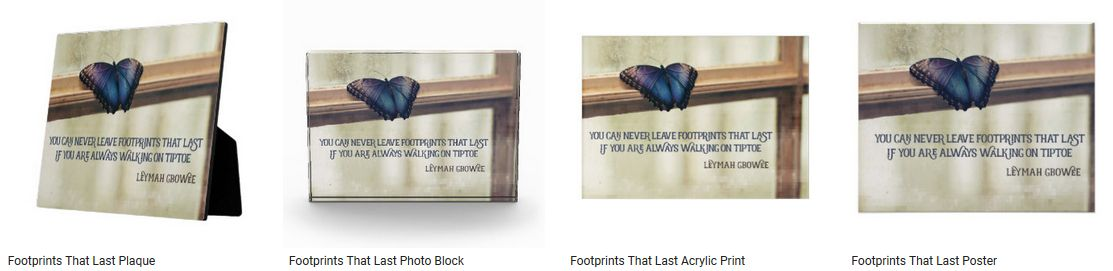 Footprints That Last by Leymah Gbowee Inspirational Quote Graphic Customized Products