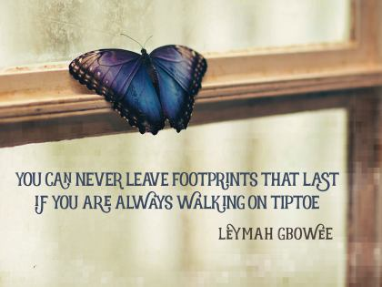 Footprints That Last by Leymah Gbowee Inspirational Quote Graphic