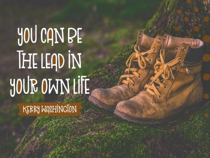 Lead In Your Own Life by Kerry Washington Inspirational Quote Graphic