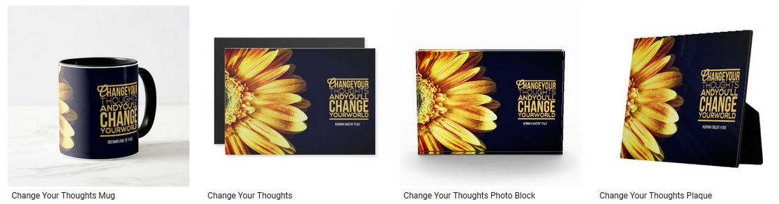Change Your Thoughts by Norman Vincent Peale Inspirational Quote Graphic Customized Products