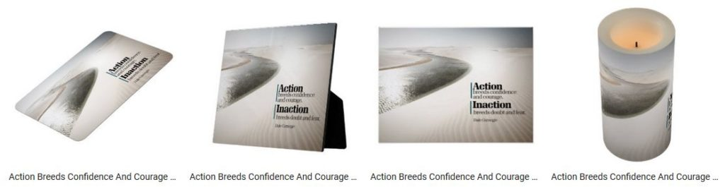 Action Breeds Confidence And Courage by Dale Carnegie Inspirational Quote Graphic Customized Products