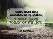 Worry Saps Today Of Its Joy Inspirational Graphic Quote Poster