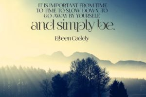 Simply Be by Eileen Caddy Inspirational Quote Graphic