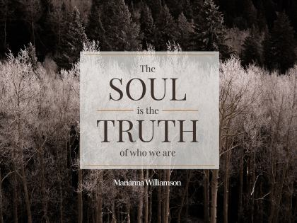 Truth of Who We Are by Marianna Williamson Inspirational Quote [December 2019]