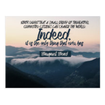 Can Change The World by Margaret Mead Inspirational Postcard (Custom Inspirational Postcard)