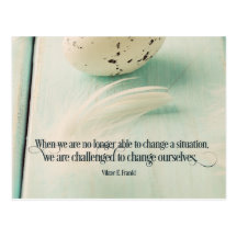 Challenged To Change Ourselves by Viktor E. Frankl Inspirational Postcard (Custom Inspirational Postcard)