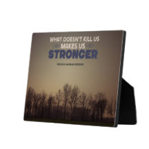 Makes Us Stronger Inspirational Plaque