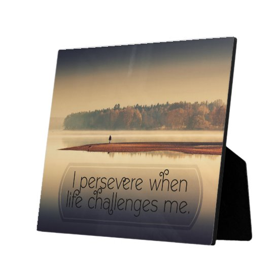 When Life Challenges Me Inspirational Plaque (Custom Inspirational Product)