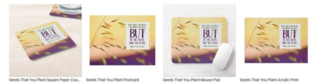 Seeds That You Plant by Robert Louis Stevenson Customized Inspirational Products