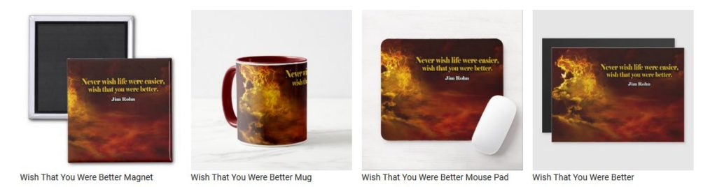 Wish That You Were Better by Jim Rohn Customized Inspirational Products