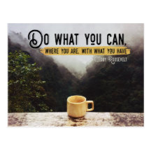 Do What You Can by Teddy Roosevelt Inspirational Postcard (Custom Inspirational Postcard)