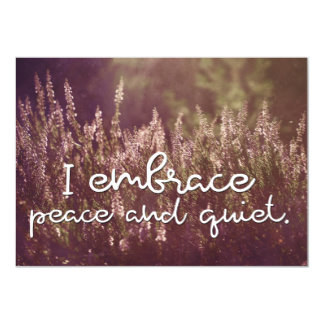 Embrace Peace And Quiet Inspirational Magnetic Card (Custom Inspirational Magnetic Card)