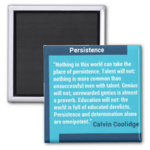Persistence by Calvin Coolidge Bestselling Inspirational Magnet