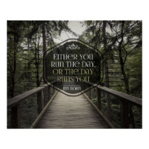 Run The Day by Jim Rohn Bestselling Inspirational Poster