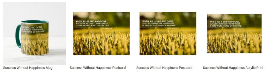 Success Without Happiness by Louis Binstock Customized Inspirational Products