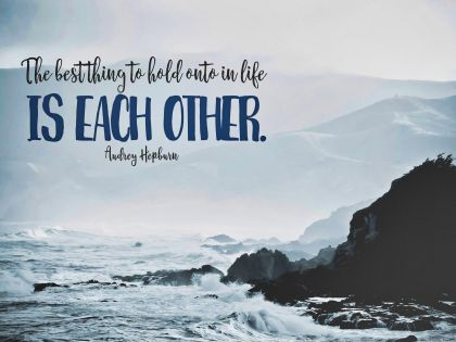 Best Thing To Hold Onto by Audrey Hepburn Inspirational Quote Graphic