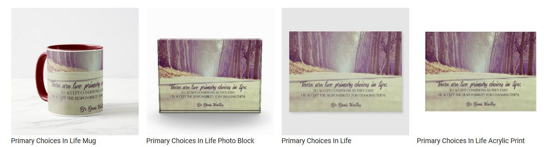 Primary Choices In Life by Dr. Denis Waitley Customized Inspirational Products