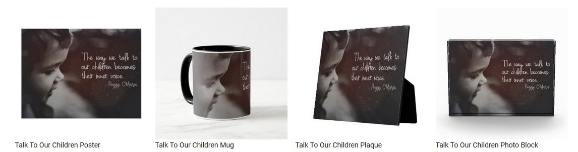 Talk To Our Children by Peggy O'mara Customized Inspirational Products
