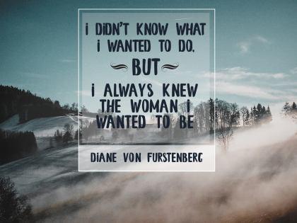 2016-VonFurstenberg Inspirational Quote Graphic