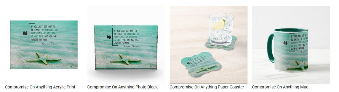 Compromise On Anything by Margaret Thatcher Personalized Inspirational Products